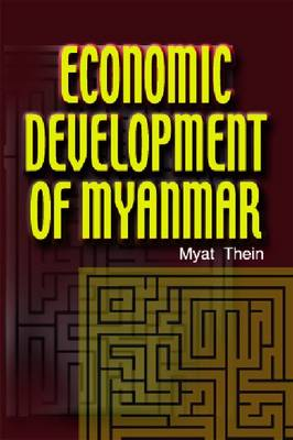 Economic Development of Myanmar (Paperback)