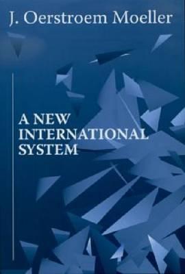 A New International System (Paperback)