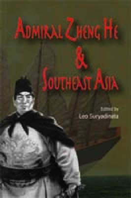 Admiral Zheng He and Southeast Asia (Hardback)