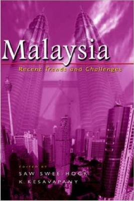 Malaysia: Recent Trends and Challenges (Hardback)