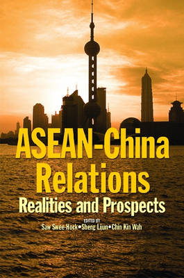 ASEAN-China Relations: Realities and Prospects (Paperback)