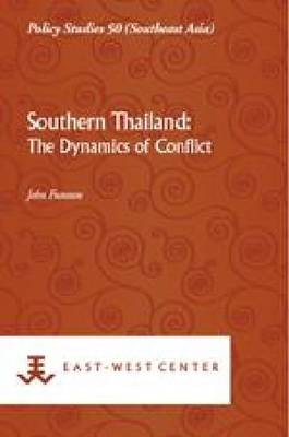 Rebellion in Southern Thailand: Contending Histories (Paperback)