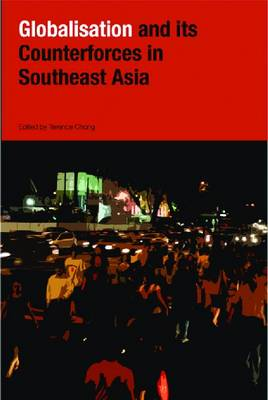 Globalization and Its Counter-forces in Southeast Asia (Paperback)