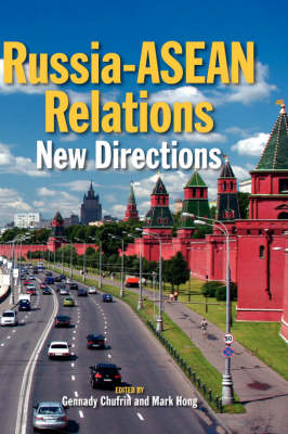 Russia-ASEAN Relations: New Directions (Hardback)