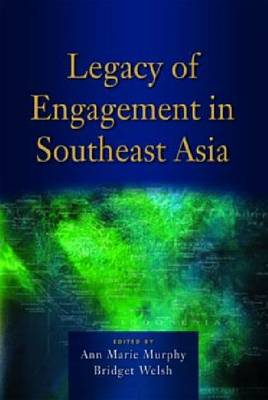 Legacy of Engagement in Southeast Asia (Paperback)