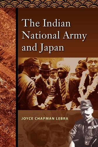 The Indian National Army and Japan (Paperback)