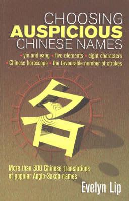 Choosing Auspicious Chinese Names (Paperback)