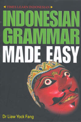 Indonesian Grammar Made Easy (Paperback)