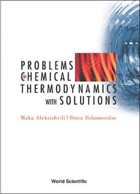 Problems In Chemical Thermodynamics, With Solutions (Hardback)