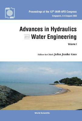 Advances In Hydraulics And Water Engineering - Proceedings Of The 13th Iahr-apd Congress (In 2 Volumes) (Hardback)