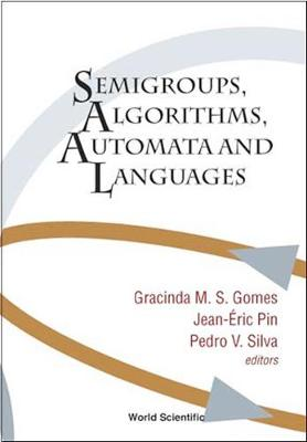 Semigroups, Algorithms, Automata And Languages (Hardback)