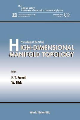 High-dimensional Manifold Topology - Proceedings Of The School (Hardback)