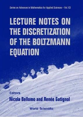 Lecture Notes On The Discretization Of The Boltzmann Equation - Series on Advances in Mathematics for Applied Sciences 63 (Hardback)