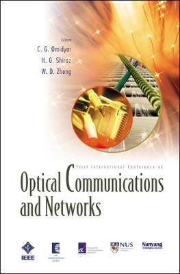 Optical Communications And Networks (With Cd-rom): Proceedings Of The First International Conference On Icocn 2002 (Paperback)