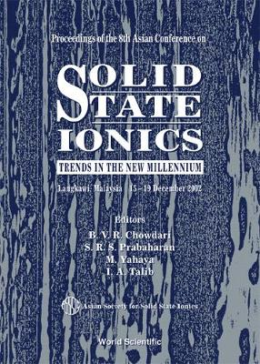 Solid State Ionics: Trends In The New Millennium, Proceedings Of The 8th Asian Conference (Hardback)