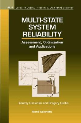 Multi-state System Reliability: Assessment, Optimization And Applications - Series on Quality, Reliability and Engineering Statistics 6 (Hardback)