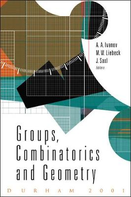 Groups, Combinatorics And Geometry (Hardback)
