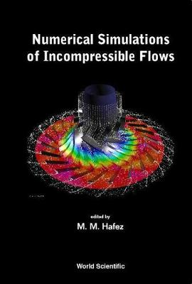 Numerical Simulations Of Incompressible Flows (Hardback)