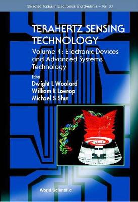 Terahertz Sensing Technology - Vol 1: Electronic Devices And Advanced Systems Technology - Selected Topics in Electronics and Systems 30 (Hardback)