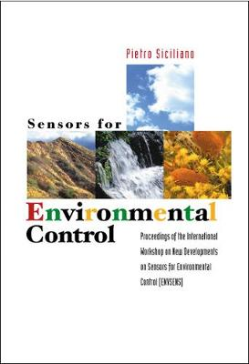 Sensors For Environmental Control - Proceedings Of The International Workshop On New Environmentals (Hardback)