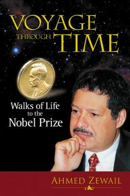 Voyage Through Time: Walks Of Life To The Nobel Prize (Paperback)