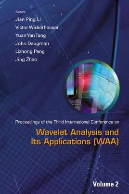 Wavelet Analysis And Its Applications - Proceedings Of The Third International Conference On Waa (In 2 Volumes) (Hardback)