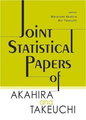 Joint Statistical Papers Of Akahira And Takeuchi (Hardback)