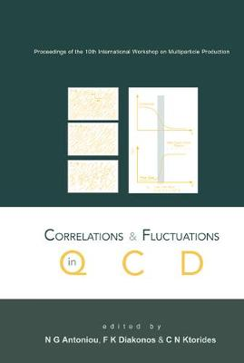 Correlations And Fluctuations In Qcd, Proceedings Of The 10th International Workshop On Multiparticle Production (Hardback)