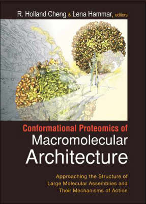 Conformational Proteomics Of Macromolecular Architecture: Approaching The Structure Of Large Molecular Assemblies And Their Mechanisms Of Action (With Cd-rom) (Paperback)