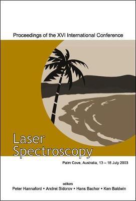 Laser Spectroscopy - Proceedings Of The Xvi International Conference (Hardback)