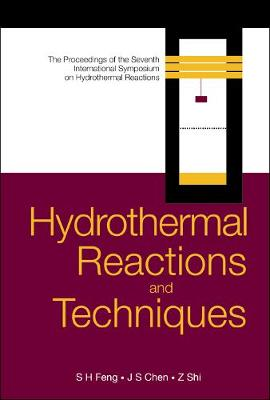 Hydrothermal Reactions And Techniques, Proceedings Of The Seventh International Symposium On Hydrothermal Reactions (Hardback)