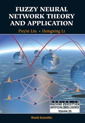 Fuzzy Neural Network Theory And Application - Series In Machine Perception And Artificial Intelligence 59 (Hardback)