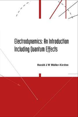 Electrodynamics: An Introduction Including Quantum Effects (Hardback)