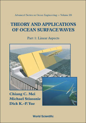 Theory And Applications Of Ocean Surface Waves (In 2 Parts) - Advanced Series On Ocean Engineering 23 (Paperback)