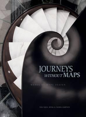 Journeys Without Maps: Works of Maps Design (Hardback)
