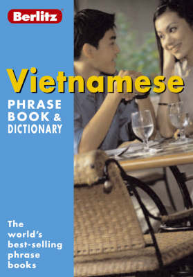 Berlitz: Vietnamese Phrase Book & Dictionary - Berlitz Phrasebooks (Paperback)