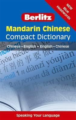 Berlitz Compact Dictionary: Mandarin Chinese (Paperback)