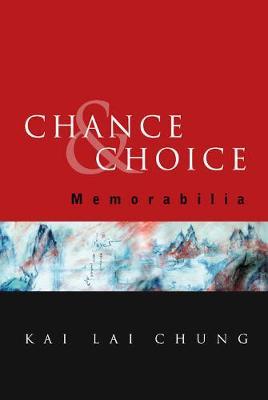 Chance And Choice: Memorabilia (Hardback)