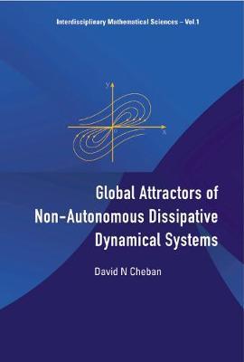 Global Attractors Of Non-autonomous Dissipative Dynamical Systems - Interdisciplinary Mathematical Sciences 1 (Hardback)