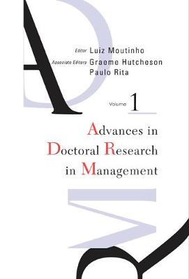 Advances In Doctoral Research In Management - Advances In Doctoral Research In Management 1 (Hardback)