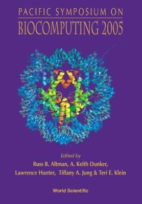 Biocomputing 2005 - Proceedings Of The Pacific Symposium (Hardback)