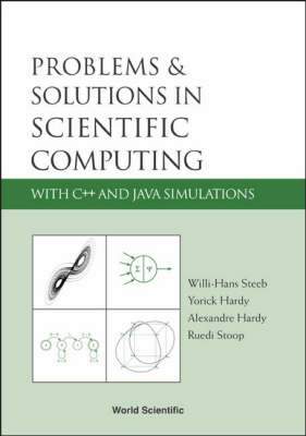 Problems And Solutions In Scientific Computing With C++ And Java Simulations (Paperback)
