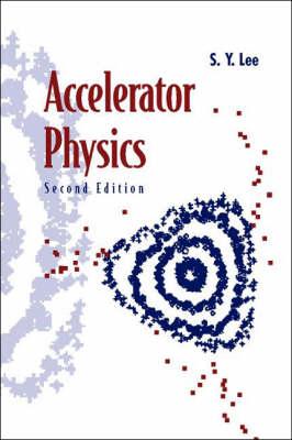 Accelerator Physics (Paperback)