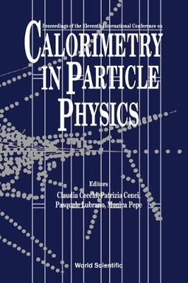 Calorimetry In Particle Physics: Proceedings Of The Eleventh International Conference (Hardback)