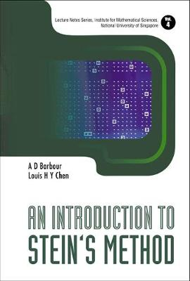 Introduction To Stein's Method, An - Lecture Notes Series, Institute for Mathematical Sciences, National University of Singapore 4 (Hardback)