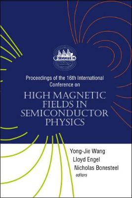 High Magnetic Fields In Semiconductor Physics - Proceedings Of The 16th International Conference (Hardback)
