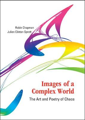 Images Of A Complex World: The Art And Poetry Of Chaos (With Cd-rom) (Hardback)