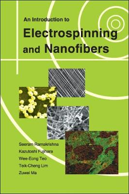 Introduction To Electrospinning And Nanofibers, An (Paperback)