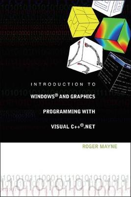 Introduction To Windows And Graphics Programming With Visual C++ .Net (With Cd-rom) (Hardback)