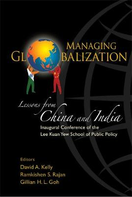Managing Globalization: Lessons From China And India (Hardback)